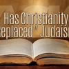 Has Christianity 'Replaced' Judaism?